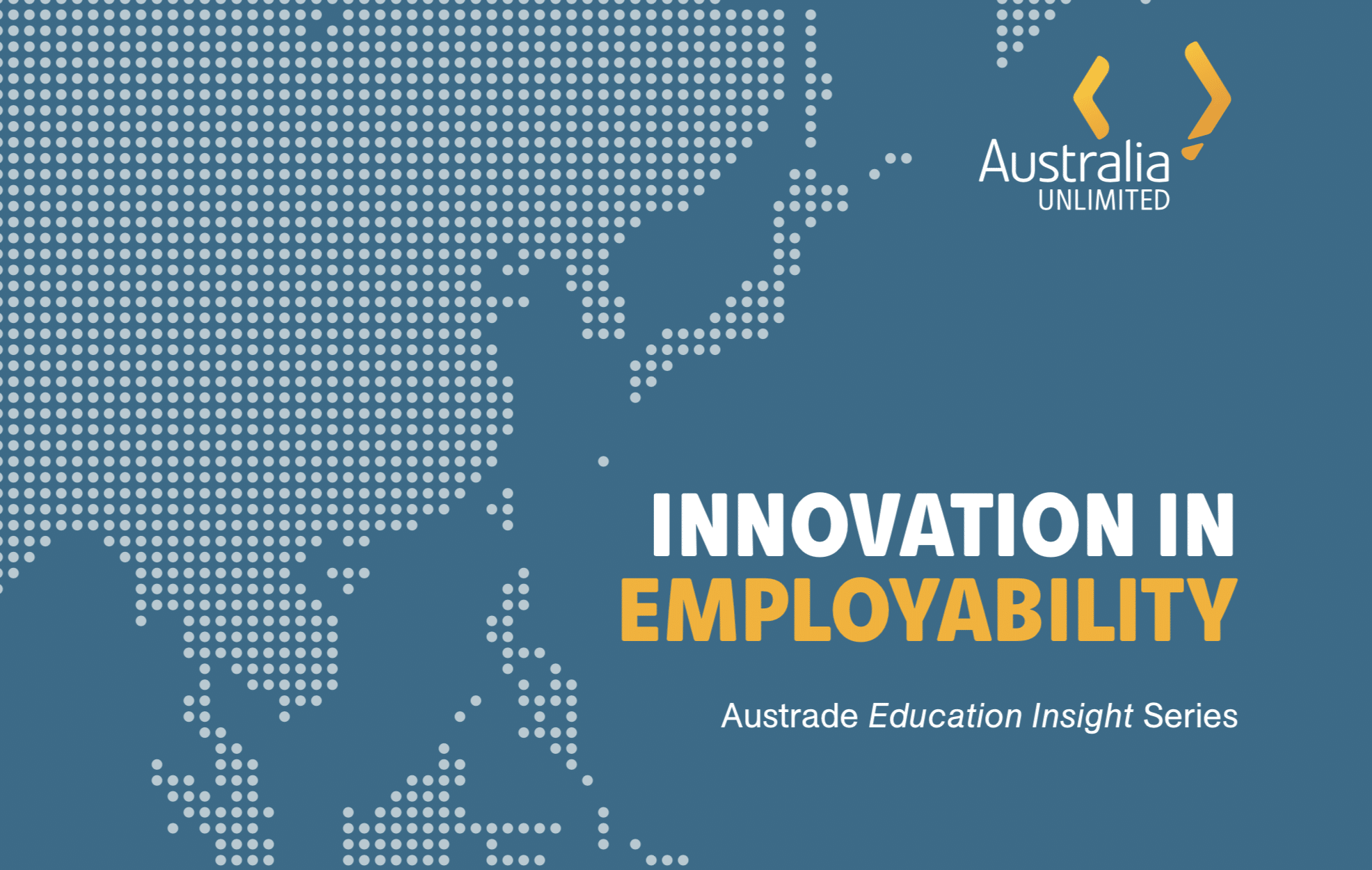 Innovation in Employability: AUSTrade Education insights series
