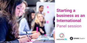 Starting a business as an International - Panel Session