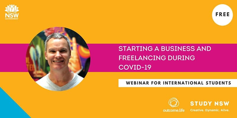Outcome.Life x Study NSW – Starting a Business & Freelancing webinar