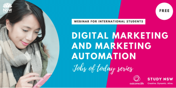 Outcome.Life x Study NSW Webinar Series – Jobs of Today: Digital Marketing