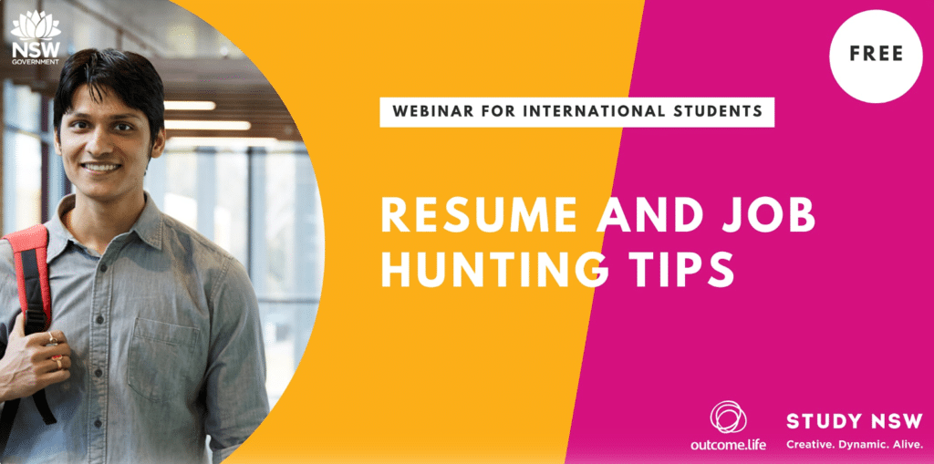 Outcome.Life x Study NSW Webinar Series – Resume and Job Hunting Tips