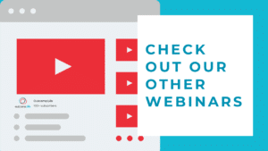 Check out our other webinars.