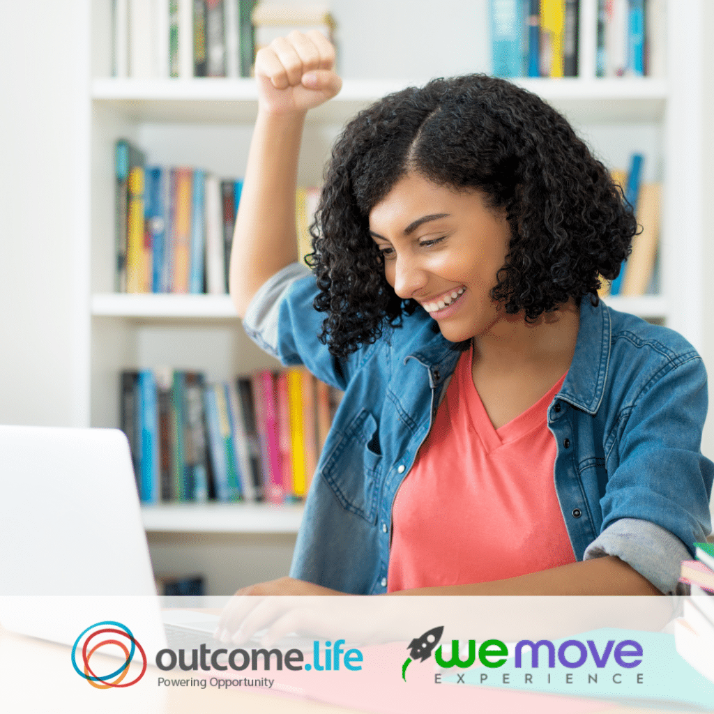 An excited Latina student smiles at her laptop. Outcome.Life and We Move Experience logos appear below.
